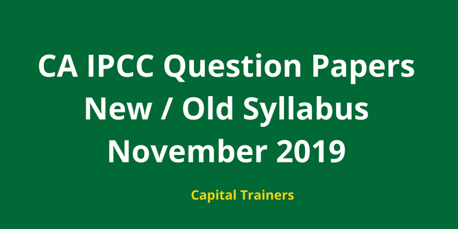 nov 2019 ca ipcc question papers